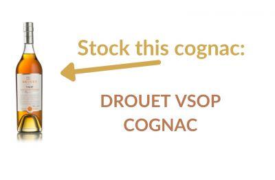 Photo for: Stock this cognac:  Drouet VSOP Cognac