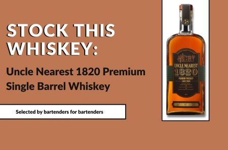 Photo for: Stock This Whiskey: Uncle Nearest 1820 Premium Single Barrel Whiskey